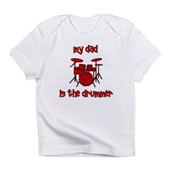 My Dad is the Drummer (drums) Infant T-Shirt