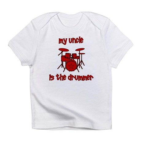 My Uncle is the Drummer Infant T-Shirt
