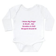 Grandma Wrapped Around Finger Long Sleeve Infant B