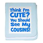Think I'm Cute? CousinS {Plur baby blanket