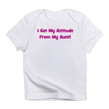 I Get My Attitude from My Aun Infant T-Shirt