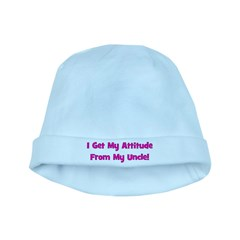 I Get My Attitude from My Unc baby hat