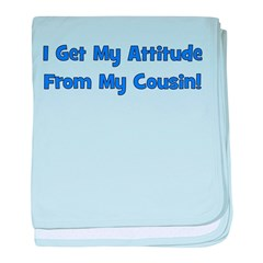 Attitude From Cousin - Blue baby blanket