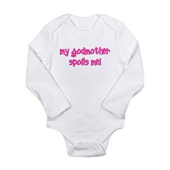 My Godmother Spoils Me! pink Long Sleeve Infant Bo