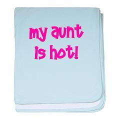 My Aunt Is Hot! pink baby blanket