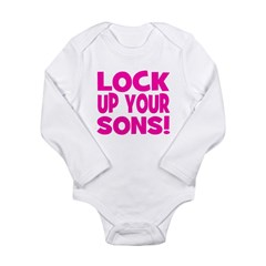 Lock Up Your Sons - Pink Long Sleeve Infant Bodysu