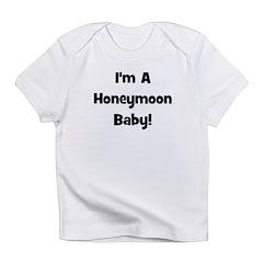 I'm A Honeymoon Baby! - Black Infant T-Shirt