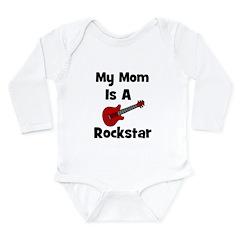 Mom Is A Rockstar! Long Sleeve Infant Bodysuit