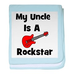 My Uncle Is A Rockstar baby blanket