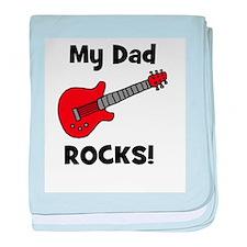 My Dad Rocks! (guitar) baby blanket