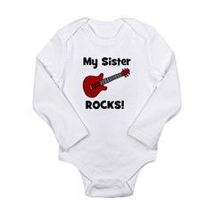 My Sister Rocks! (guitar) Long Sleeve Infant Bodys