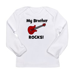 My Brother Rocks! (guitar) Long Sleeve Infant T-Sh