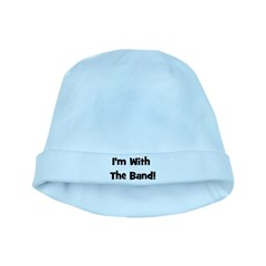 I'm With The Band. baby hat