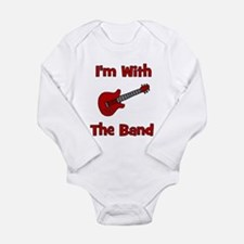 I'm With The Band. Long Sleeve Infant Bodysuit