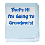 I'm Going To Grandma's! Blue baby blanket