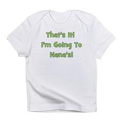 Going To Nana's! Green Infant T-Shirt