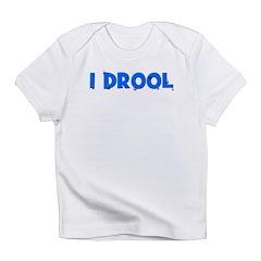 I Drool - Blue Infant T-Shirt