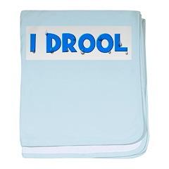 I Drool - Blue baby blanket