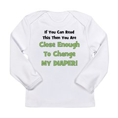 Change My Diaper! Green Long Sleeve Infant T-Shirt