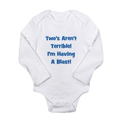 Two's Aren't Terrible... (blu Long Sleeve Infant B