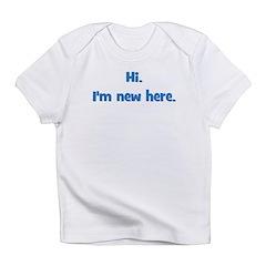 Hi. I'm New Here. (blue) Infant T-Shirt
