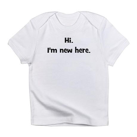 Hi. I'm New Here. (black) Infant T-Shirt