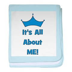 It's All About Me! Blue baby blanket