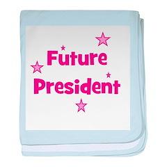 Future President - Pink baby blanket
