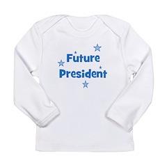 Future President - Blue Long Sleeve Infant T-Shirt