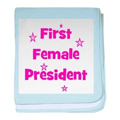 First Female President baby blanket
