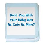 Baby Cute As Mine - Blue baby blanket