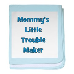 Mommy's Little Trouble Maker baby blanket