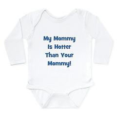 My Mommy Is Hotter! Blue Long Sleeve Infant Bodysu