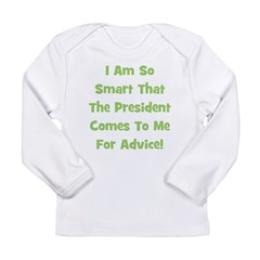 Presidential Advice - Green Long Sleeve Infant T-S
