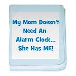 Mommy's Alarm Clock - Blue baby blanket