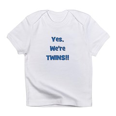 Yes, We're Twins! Blue Infant T-Shirt