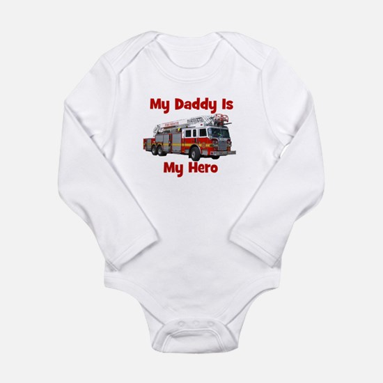 Daddy Is My Hero FireTruck Long Sleeve Infant Body