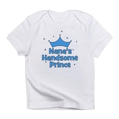 Nana's Handsome Prince Infant T-Shirt