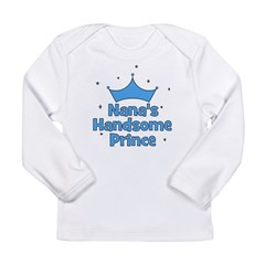 Nana's Handsome Prince Long Sleeve Infant T-Shirt