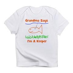 Grandma Says I'm A Keeper Infant T-Shirt