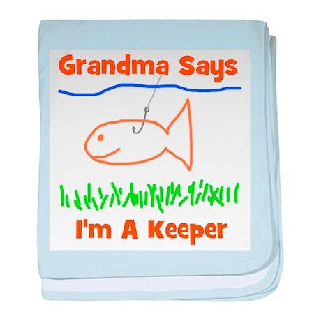 Grandma Says I'm A Keeper baby blanket