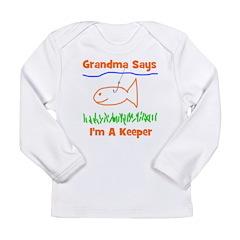Grandma Says I'm A Keeper Long Sleeve Infant T-Shi