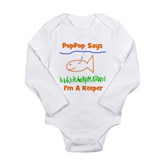 PopPop Says I'm A Keeper Long Sleeve Infant Bodysu