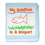 My Goldfish Is A Keeper! baby blanket