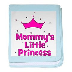 Mommy's Little Princess with baby blanket