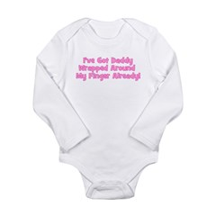 I've Got Daddy Wrapped Around Long Sleeve Infant B