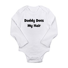 Daddy Does My Hair - Black Long Sleeve Infant Body