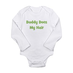 Daddy Does My Hair - Green Long Sleeve Infant Body