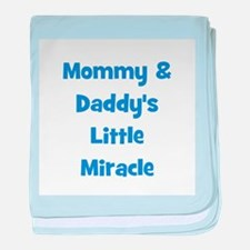 Mommy & Daddy's Little Miracl baby blanket
