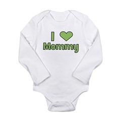 I Love Mommy Long Sleeve Infant Bodysuit